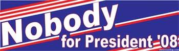 Nobody For President '08
