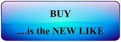 Buy is the New LIKE