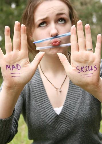 Mad Skills.