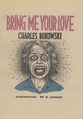 Bring Me Your Love (Zombie Normal) Tags: illustration book graphicnovel 1990 crumb buk bukowski rcrumb charlesbukowski blacksparrowpress blacksparrow bringmeyourlove