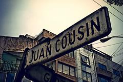 Juan Cousin. (Pablo Leautaud.) Tags: mexico df oxido alfonsoxiii letrero viejo ciudaddemexico calles pleautaud