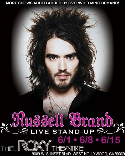Live Nation Presents: Russell Brand 6/1-6/8-6/15
