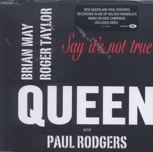Queen & Paul Rodgers - Say It´s Not True (82)
