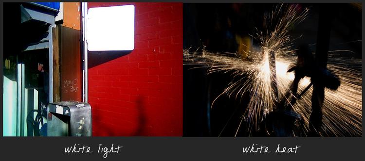 white light | white heat