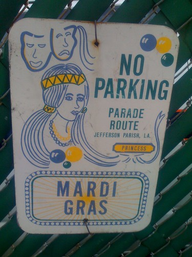 Mardi Gras No Parking Sign