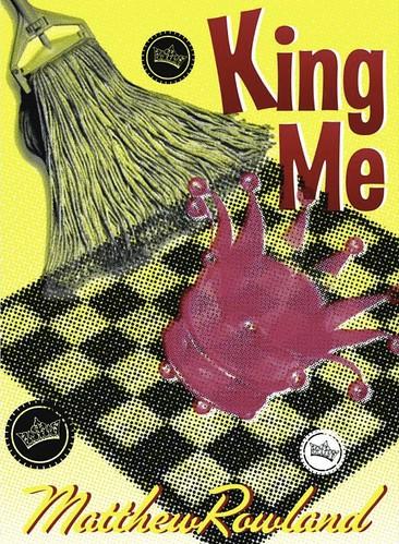 KING ME MATTHEW ROWLAND