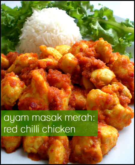 Ayam Masak Merah (Red Chilli Chicken)