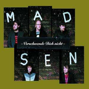 Madsen -Verschwende Dich Nicht