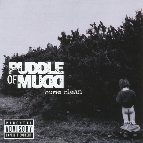 puddleOfMudd-ComeClean