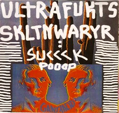 Ultrafuckers/Skeleton Warrior