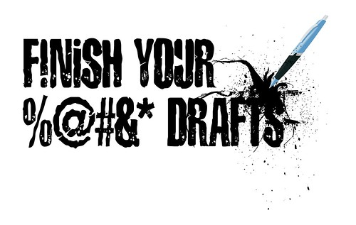 Finish Your %@#&* Drafts