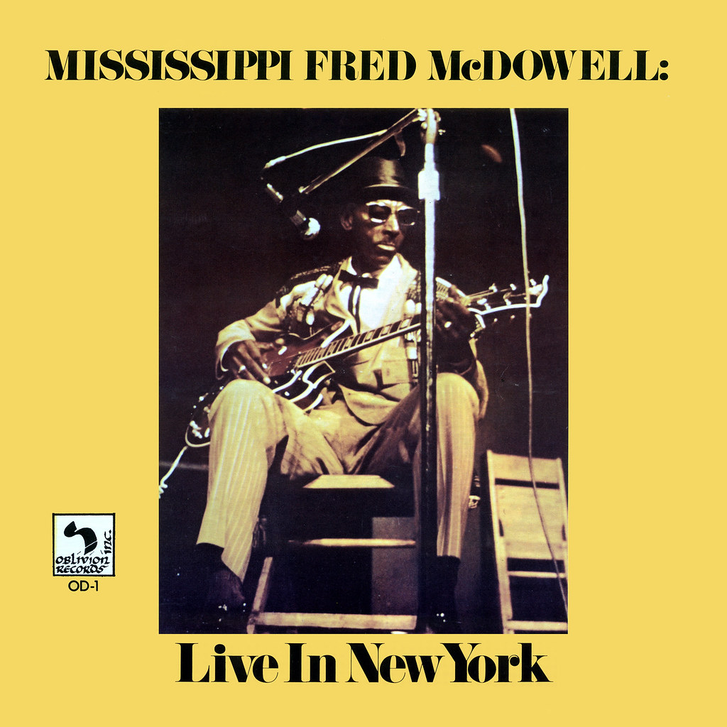 Mississippi Fred McDowell > Live in New York