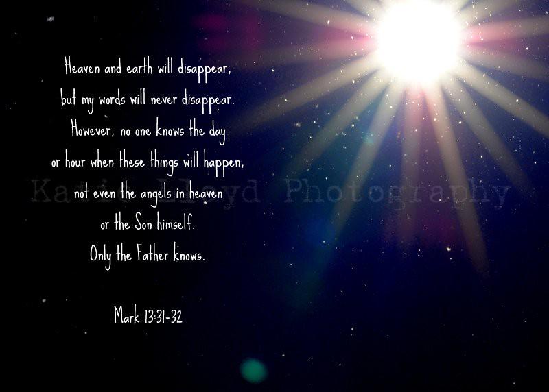 Mark 13:31-32