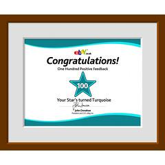 One Hundred Positive Feedback (Leo Reynolds) Tags: fdsflickrtoys ebay certificate 0sec hpexif groupfd webthing xleol30x