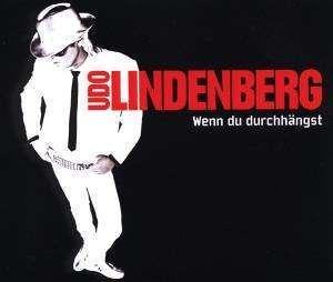Udo Lindenberg - Wenn Du Durchhängst