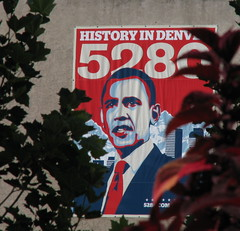 History in Denver 5280 (Colorado Sands) Tags: usa signs sign america poster us colorado unitedstates political august denver american signage amerika 2008 dnc barackobama 5280 august28 milehighcity sandraleidholdt cityandcountyofdenver nationaldemocraticconvention leidholdt sandyleidholdt