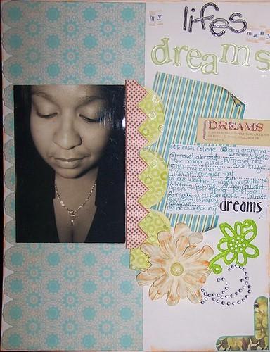 my lifes many dreams