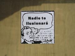 nadie te ilusionará (nadie en campaña) Tags: barcelona streetart sticker pegatina politica nadie postgraffiti