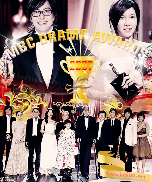 [MBC 2007] MBC Drama Awards (Vietsub Completed)