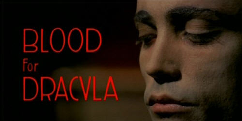 Blood for Dracula AKA Andy Warhol's Dracula