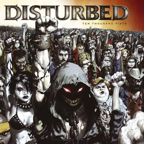 disturbed-10ThousandFIsts