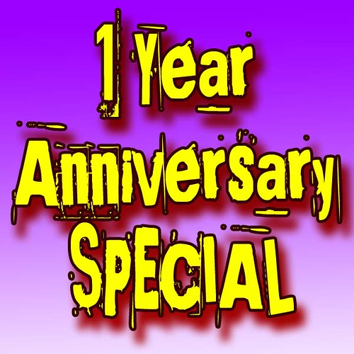 One Year Aniversary Special