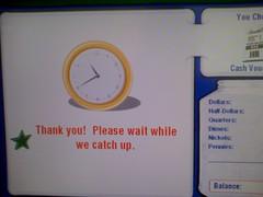 Coinstar response screen ({Guerrilla Futures | Jason Tester}) Tags: clock message thankyou interface screen coinstar catchup
