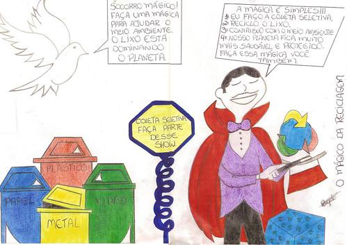 O mágico da reciclagem. Por Renata Rozim. by Blog da PP