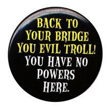 Evil troll button.jpg
