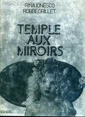 Le Temple aux miroirs by Ionesco and Grillet