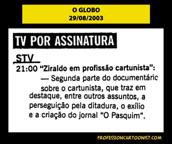 """""""STV 21:00 - Segunda parte do documentário"""" - O Globo - 29/08/2003"""