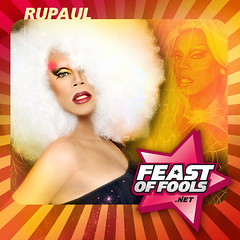 RuPaul has only one thing to say: Listen to her interview on the Feast of Fools podcast!