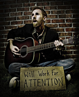 May 28th 2008 - Will Work For Attention