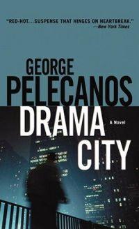 Pelecanos Drama City