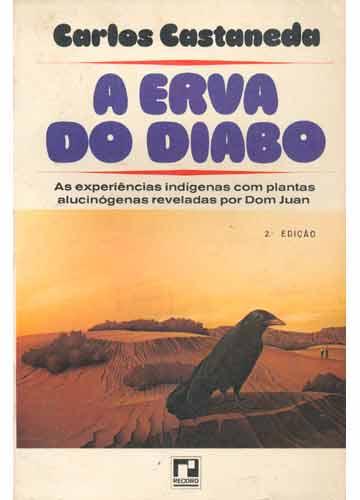 A erva do diabo do escritor Carlos Castaneda