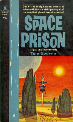 SPACE PRISON, Tom Godwin / Warren Ellis