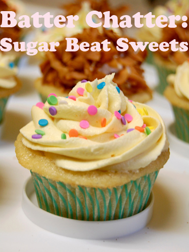 Batter Chatter with Sugar Beat Sweets