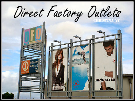 DFO (Direct Factory Outlets) Brisbane