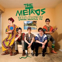 The Metros - Talk About It