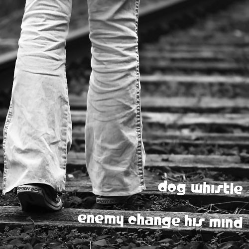"Cover art meme: ""Enemy Change His Mind"" by Dog Whistle"