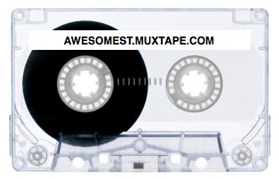 Awesomest.Muxtape.com