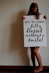 77/365, you\'re never fully dressed without a smile!