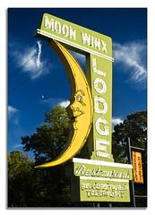 Moon Winx Lodge (nailbender) Tags: moon signs restaurant neon alabama motel lodge tuscaloosa circularpolarizer blueribbonwinner nailbender jdmckinnon