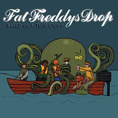 Fat Freddys Drop - Based On a True Story (CD) LMNK11
