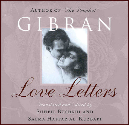 Kahlil Gibran Romantic Love Letters