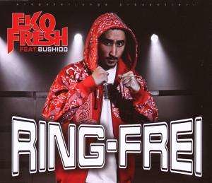 Eko Fresh feat. Bushido - Ring Frei