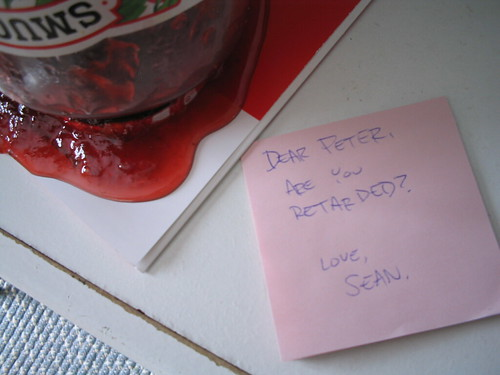 Dear Peter, Are you Retarded? Love, Sean