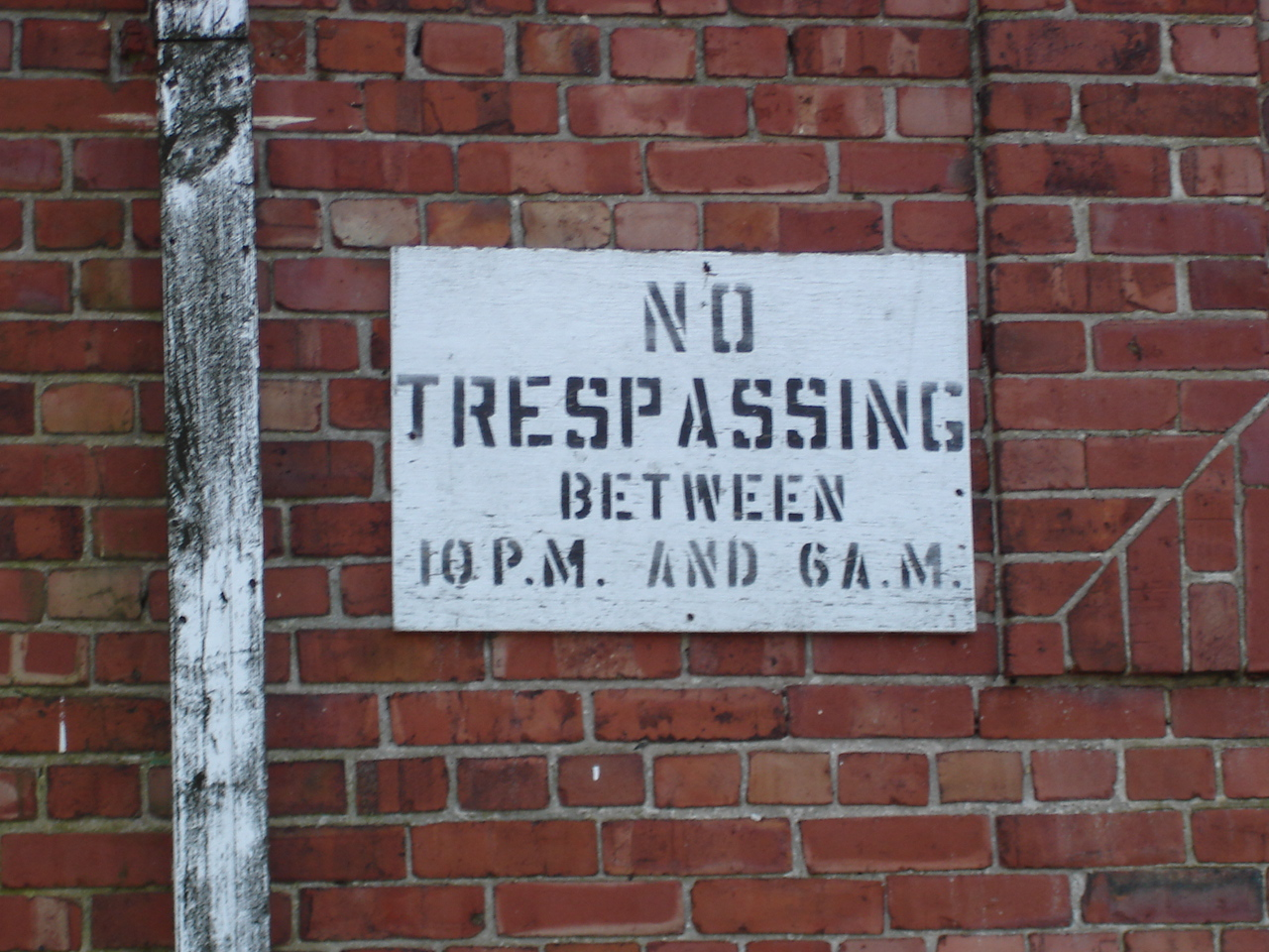 It's OK to trespass during the day.