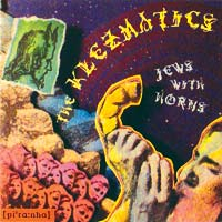The Klezmatics: Jews with Horns