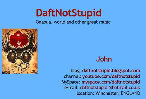 Click to enter DaftNotStupid's blog to listen to Gnaoua, world and other great music